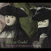 Bellezza Crudel - Antonio Vivaldi / Wik, Hannisdal, Opsahl, et al
