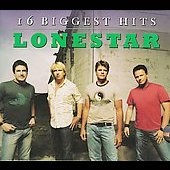 Lonestar (Country): 16 Biggest Hits [Digipak] [Remaster]