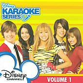 Disney's Karaoke Series: Disney Karaoke: Disney Channel, Vol. 1 *
