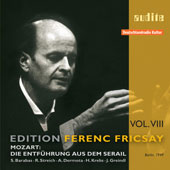 Edition Ferenc Fricsay Vol 8 - Mozart: Die Entf&uuml;hrung aus dem Serail K 384