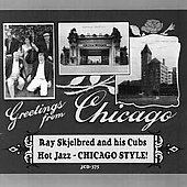 Ray Skjelbred: Greetings from Chicago *