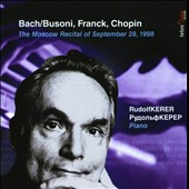 Kerer Edition, Vol. 1: The Moscow Recital of September 28, 1998