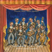 Napoli Mandolin Orchestra: Mandolini All'opera *