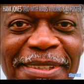Hank Jones (Piano): Hank Jones Trio with Mads Vinding and Al Foster [Digipak]