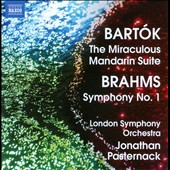 Bartók: The Miraculous Mandarin Suite; Brahms: Symphony No. 1