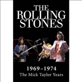 The Rolling Stones: Rolling Stones (1969-1974 the Mick Taylor Years)