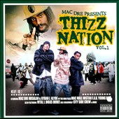 Mac Dre: Thizz Nation, Vol. 1 [PA]