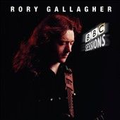 Rory Gallagher: The BBC Sessions