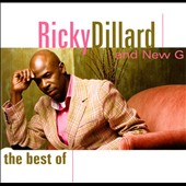 New G (Gospel)/Ricky Dillard: The Best Of *