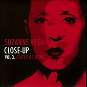 Suzanne Vega: Close-Up, Vol. 3: States of Being [Digipak]