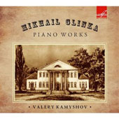 Mikail Glinka: Piano Works