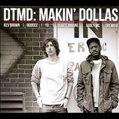 D.T.M.D.: Makin' Dollas [Digipak]
