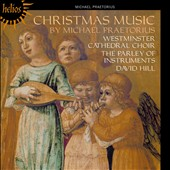 Praetorius: Christmas Music / Choir of Westminster Cathedral, David Hill
