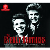 The Everly Brothers: The Absolutely Essential 3CD Collection