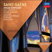 Saint-Sa&#235;ns: Organ Symphony; Piano Concerto No. 2 / Peter Hurford, organ; Pascal Rog&eacute;, piano