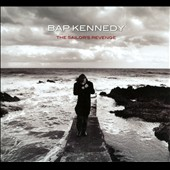 Bap Kennedy: The Sailor's Revenge [Digipak] *