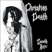 Christian Death: Death Box [Box] [PA]