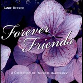 Janie Becker: Forever Friends
