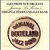 Original Dixieland Jazz Band: Jazz From New Orleans