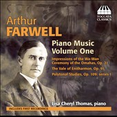 Arthur Farwell: Piano Music, Vol. 1 / Lisa Cheryl Thomas, piano