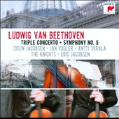 Ludwig van Beethoven: Triple Concerto; Symphony No. 5 / Colin Jacobsen, Jan Vogler, Antti Siirala