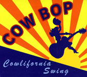 Cow Bop: California Swing