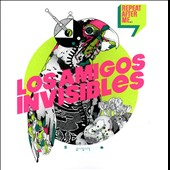 Los Amigos Invisibles: Repeat After Me *