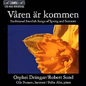 Robert Sund/Orphei Drängar: Våren är Kommen: Swedish Songs of Spring & Summer