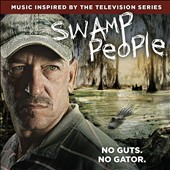 Original Soundtrack: Swamp People [5/21]