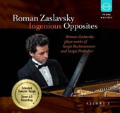 Ingenious Opposites, Vol. 2 - Works by Rachmaninov and Prokofiev / Roman Zaslavsky, piano