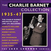 Charlie Barnet: The Charlie Barnet Collection, Vol. 1: 1935-1947 *