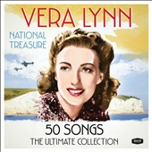 Vera Lynn: National Treasure: The Ultimate Collection