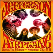 Jefferson Airplane: Live at the Fillmore 11/25/66 *