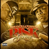 M Dot 80/The Jacka: Risk Game [PA]
