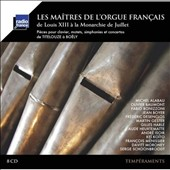 Masters of the French Organ - music from the time of Louis XIII through 1848 / various artists incl. Michel Alabau, Olivier Baumont, Fabio Bonizzoni, Jean Boyer, Martin Gester et al. [8 CDs]