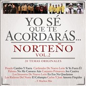 Various Artists: Yo Sé Que Te Acordarás Norteño, Vol. 2 [8/5]