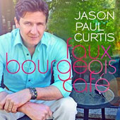 Jason Paul Curtis: Faux Bourgeois Café