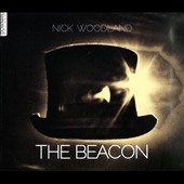 Nick Woodland: The Beacon [Digipak] [8/12]