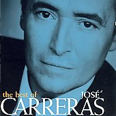 José Carreras (Tenor Vocal): The Best of Jose Carreras [Erato]