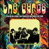 The Byrds: Avalon Ballroom, San Francisco, November 2, 1968 *