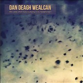 Dan Deagh Wealcan: Who Cares What Music is Playing In My Headphones?