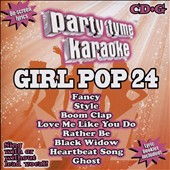 Karaoke: Party Tyme Karaoke: Girl Pop, Vol. 24