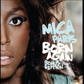 Mica Paris: Born Again *