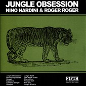 Nino Nardini/Roger Roger: Jungle Obsession