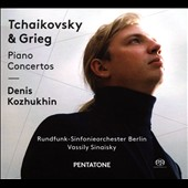 Tchaikovsky: Piano Concerto No. 1, Op. 23; Grieg: Piano Concerto in A minor / Denis Kozhukhin, piano; Berlin Radio SO, Vassily Sinaisky
