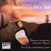 Messiaen: Quartet for the End of Time / Eschenbach, et al