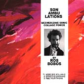 Bobos - Sonambulations - Mesmerizing Sonic Collage Power