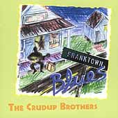Crudup Brothers: Franktown Blues