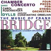 Bridge: Chamber Concerto, etc / Orbelian, Rosenberger, et al