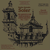 Soler: Harpsichord Quintets no 1-3 / David Schrader
